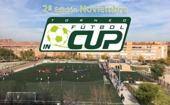 2ª Edición Fútbol In Cup Noviembre